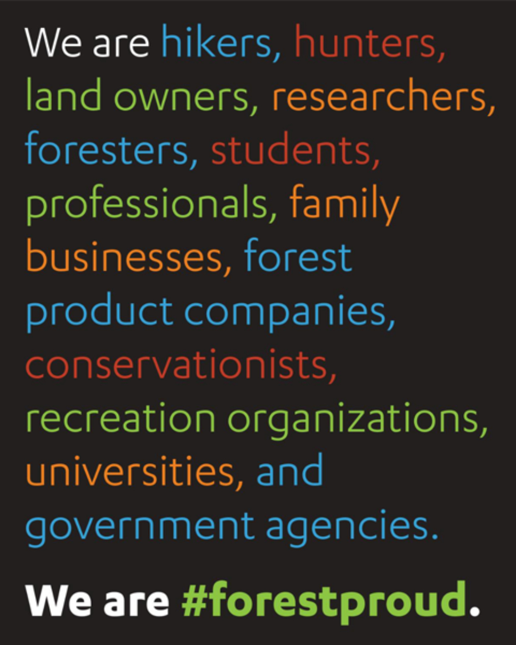 We Are… #forestproud