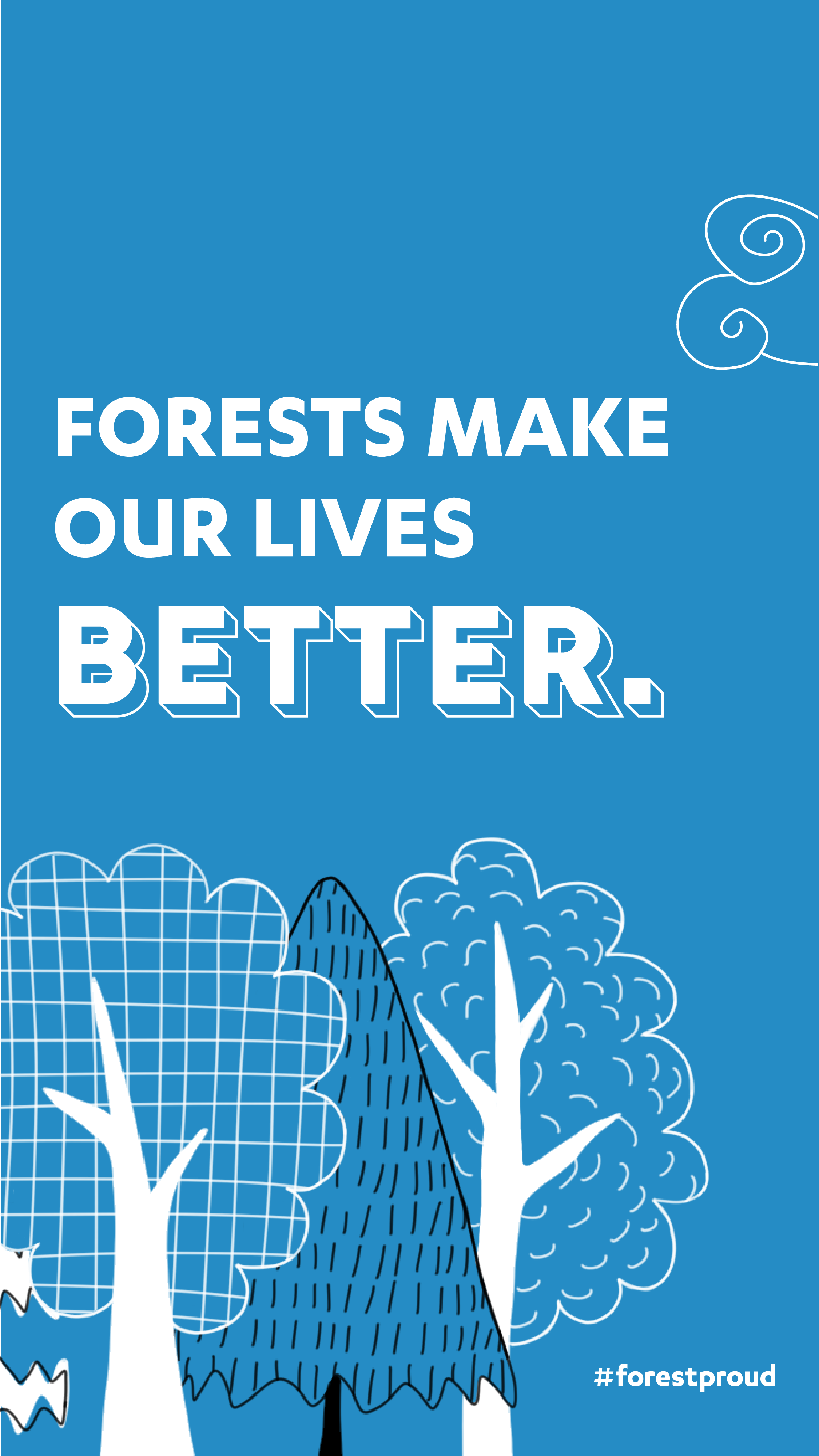 Forests Make Our Lives Better